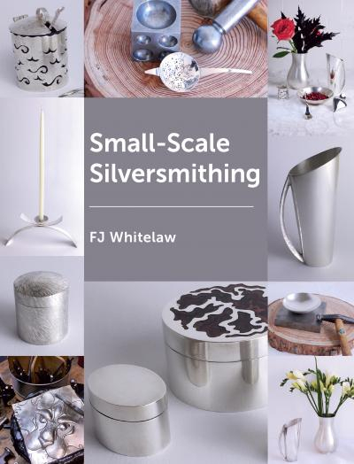 Small Scale Silversmithing